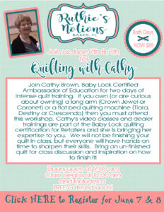 Baby Lock Quilting Class With Cathy Brown